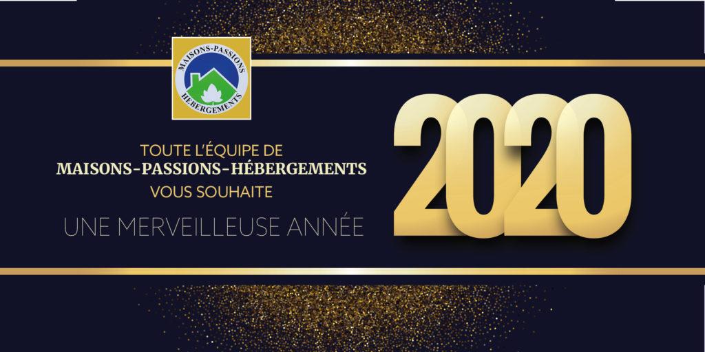 Maisons Passions Hébergements Vous Présente Ses Vœux Pour 2020